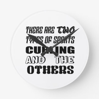 There are two types of sports Curling and others Round Clock