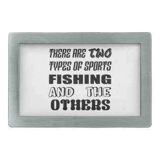 There are two types of sports Fishing and others Rectangular Belt Buckle