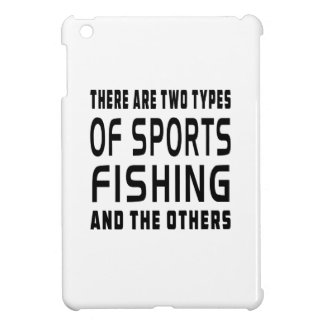 There Are Two Types Of Sports Fishing Cover For The iPad Mini