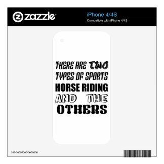 There are two types of sports Horse Riding and oth Skins For The iPhone 4S