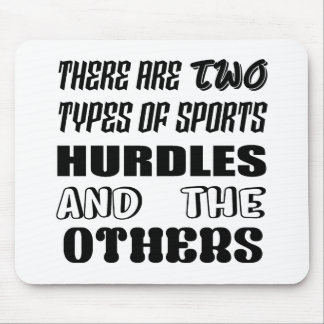 There are two types of sports Hurdles and others Mouse Pad