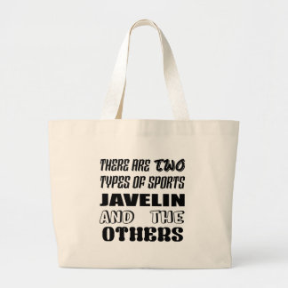There are two types of sports Javelin and others Large Tote Bag