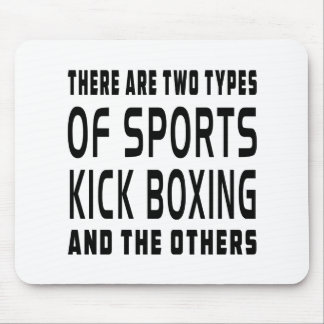 There Are Two Types Of Sports Kick Boxing Mouse Pad