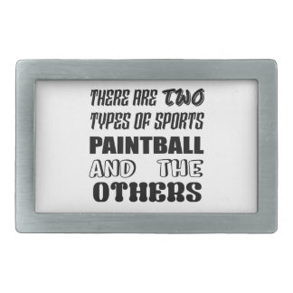 There are two types of sports Paintball and others Rectangular Belt Buckle