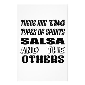 There are two types of sports Salsa and others Stationery