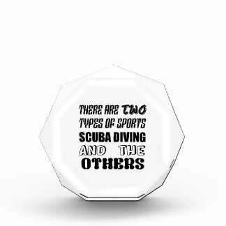 There are two types of sports Scuba Diving and oth Award
