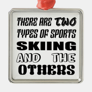 There are two types of sports Skiing and others Metal Ornament