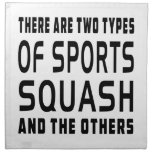There Are Two Types Of Sports Squash And The Other Printed Napkin
