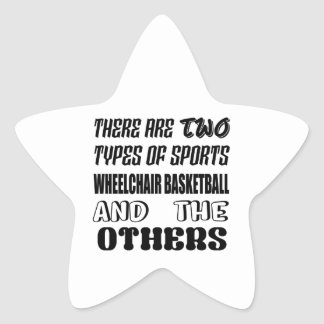 There are two types of sports Wheelchair basketbal Star Sticker