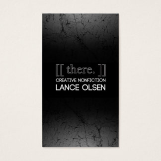 [[ there. ]]: CREATIVE NONFICTION BY LANCE OLSEN Business Card