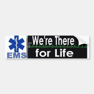 there for life car bumper sticker
