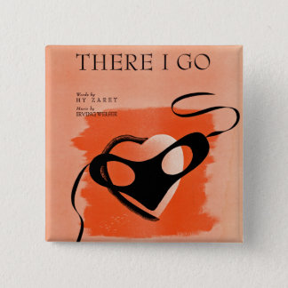 There I Go Song Sheet Cover Pinback Button