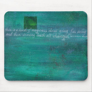 There is a magicness about going far away mouse pad
