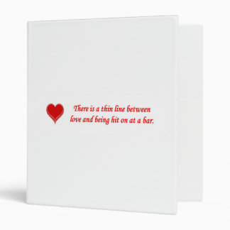 there-is-a-thin-line-between-love-and vinyl binder