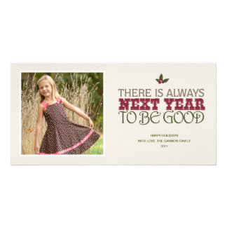There is Always Next Year to Be Good - Christmas Customized Photo Card
