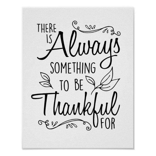 There Is Always Something To Be Thankful For Print ...