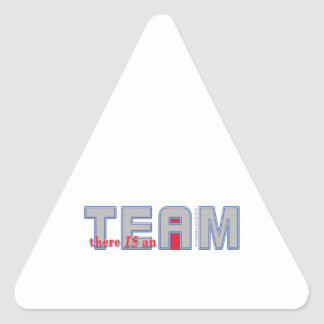 There Is An I In TEAM Sticker