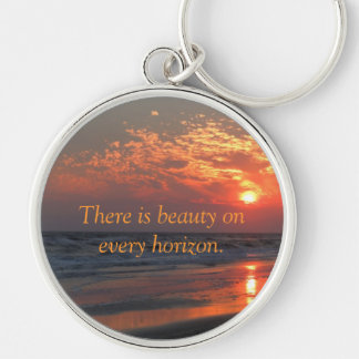 There is Beauty on Every Horizon Keychain