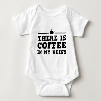 There Is Coffee In My Veins Baby Bodysuit