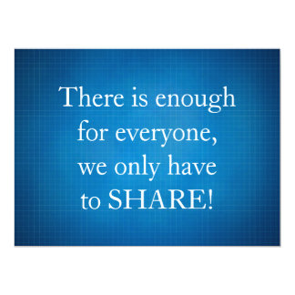 There is enough for everyone 6.5x8.75 paper invitation card