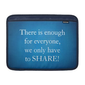 There is enough for everyone