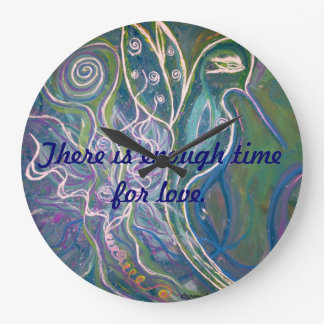 There is enough time for love. wallclocks