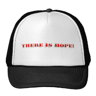 There is hope! trucker hat