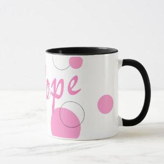 There is Hope~mug Mug