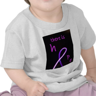 There is hope shirts
