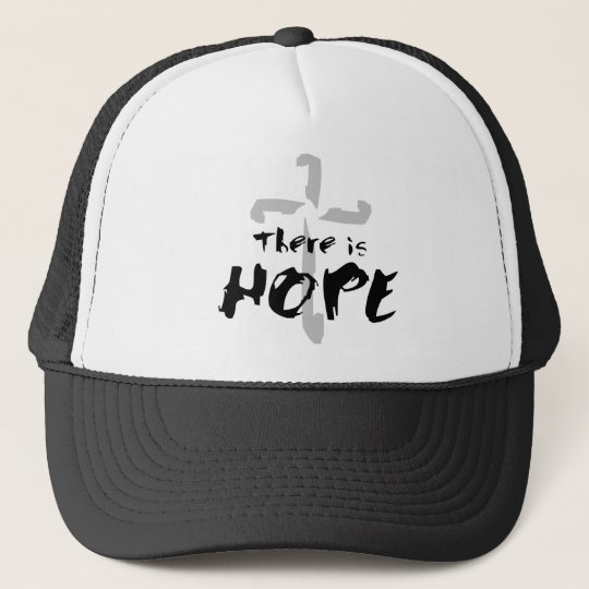 There is Hope Trucker Hat