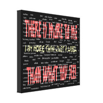 There Is More to Me Wrapped Canvas