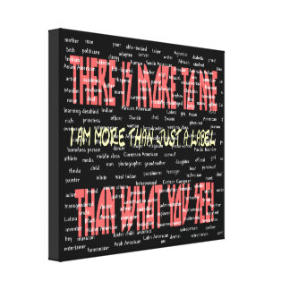 There Is More to Me Wrapped Canvas Canvas Print