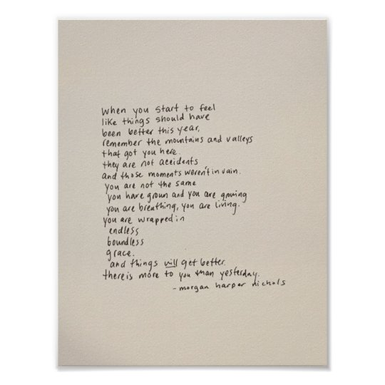 There Is More To You Than Yesterday A Poem Poster Zazzle Com
