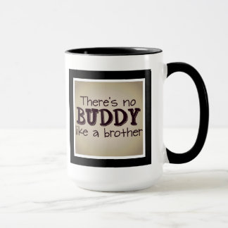 there is no buddy like a brother mug