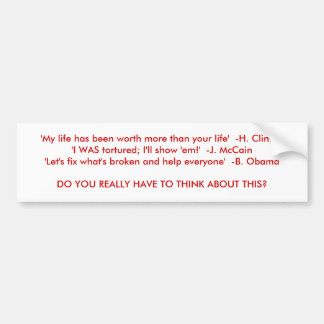There is no choice in 08 car bumper sticker