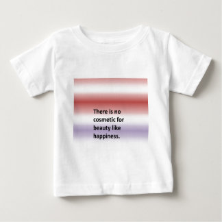There is no cosmetic for beauty like happiness. baby T-Shirt