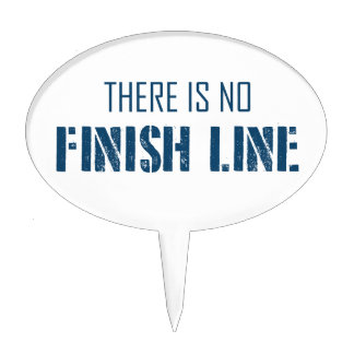 There Is No Finish Line Cake Topper