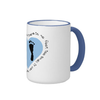 There is no foot too small ringer mug