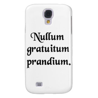 There is no free lunch! galaxy s4 cases