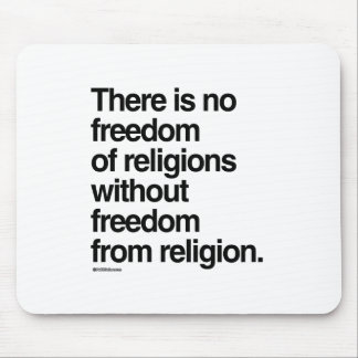 There is no freedom of religions mouse pad