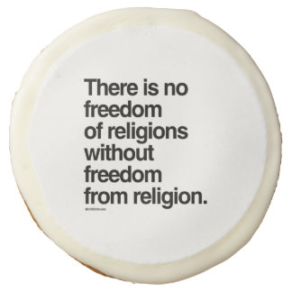 There is no freedom of religions sugar cookie