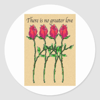 There Is No Greater Love Round Stickers