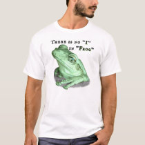 """There Is No """"I"""" In """"Frog"""" T-Shirt"""