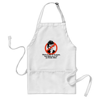 There is no I in Team Adult Apron