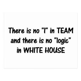 There is no logic in the white house b postcard