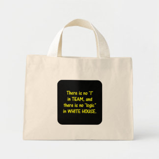 There is no logic in the White House Mini Tote Bag