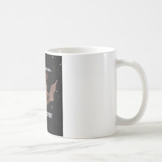 There is no need to fear bat dog is here. coffee mug