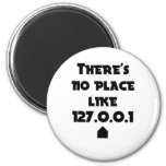 There is No place like Home 2 Inch Round Magnet