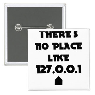 There is No place like Home Pinback Button