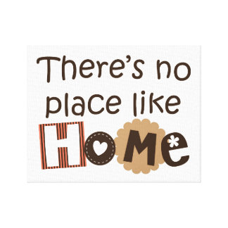 There is no place like home quote design canvas print